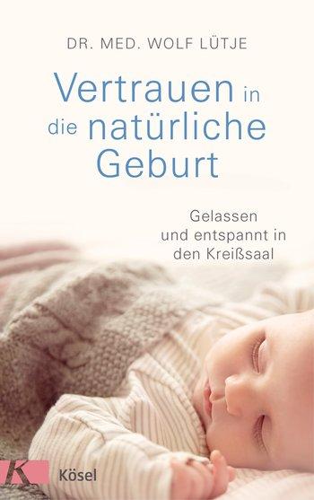 """Buchtipp: """"Vertrauen in die natürliche Geburt"""""""