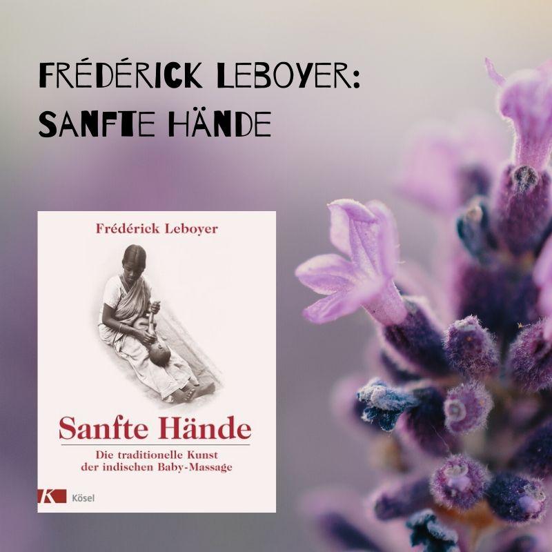 Frédérick Leboyer Sanfte Hände